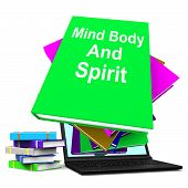 Mind Body And Spirit Book Stack Laptop Shows Holistic Books