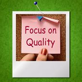 Focus On Quality Note Photo Shows Excellence And Satisfaction Guaranteed