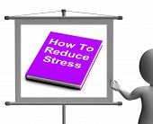 How To Reduce Stress Book Sign Shows Lower Tension