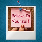 Believe In Yourself Photo Shows Self Belief