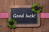 Good Luck - Old Chalkboard With Text - Good Luck - New Year Greetings