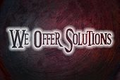 We Offer Solutions Concept