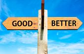 Good versus Better messages