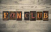 Fan Club Wooden Letterpress Concept