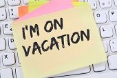 Im On Vacation Travel Traveling Holiday Holidays Relax Relaxed Break Free Time Note Paper Business  poster
