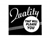 Quality That Will Please You - Retro Ad Art Banner