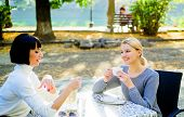 Conversation Of Two Women Cafe Terrace. Friendship Meeting. Togetherness And Female Friendship. Trus poster