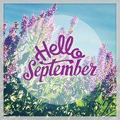 Inspirational Typographic Quote - Hello September