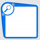 Blue Frame For Text With Screws And Magnifier