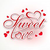 Elegant greeting card design with stylish red text Sweet Love and hearts for Happy Valentines Day celebration.