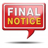 final notice, last warning or chance now or never ultimate opportunity the time is now, red Icon label or sign