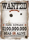 pic of gunshot  - Illustration of a vintage old wanted placard poster template with dead or alive inscription cash reward like in far west and western movies - JPG
