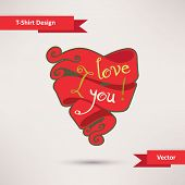 I love you T-Shirt Design vector illustration Template for your design