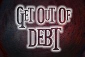 Get Out Of Debt Concept