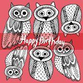 Happy birthday. Decorative Hand dravn Cute Owl Sketch Doodle bla