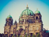 foto of dom  - Vintage looking Berliner Dom cathedral church in Berlin Germany - JPG
