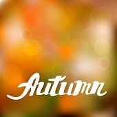 Abstract autumn background with hand drawn lettering