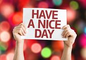 Have a Nice Day card with colorful background with defocused lights