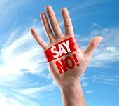 foto of just say no  - Open hand raised with the text - JPG