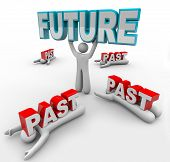 A leader lifts the word Future while others with less vision are crushed by the word Past, being una