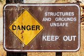 Danger Unsafe Structure Signs