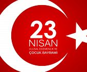 23 Nisan Cocuk Baryrami. Translation: Turkish April 23 Childrens Day Vector Illustration Eps10 poster