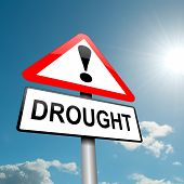 pic of drought  - Illustration depicting a road traffic sign with a drought concept - JPG