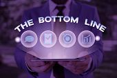 Text Sign Showing The Bottom Line. Conceptual Photo Asking Someone To Start Doing Good Perforanalysi poster