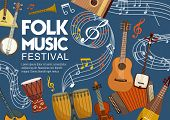 Folk Music Bands Festival Poster, Musical Instruments And Note Staff. Vector Stringed And Acoustic F poster