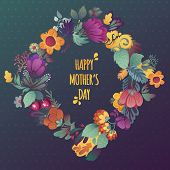 Happy Mother's Day! Beautiful Greeting Card With Floral Wreath. Bright Illustration, Card For Weddin