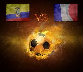 Hot soccer ball in fires flame, game Ecuador and France
