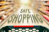 Safe Shopping Concept In Supermarket