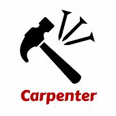 stock photo of carpenter  - Carpentry icon with black hammer and nails on white background with text Carpenter - JPG