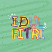 pic of muslim  - Colorful creative text Idulfitri on stylish green background for muslim community festival - JPG