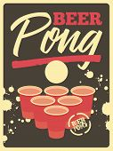 Beer Pong Typographical Vintage Style Poster. Retro Vector Illustration. poster