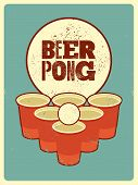 Beer Pong Typographical Vintage Grunge Style Poster. Retro Vector Illustration. poster