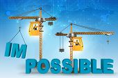 Impossible turning into possible concept with crane poster