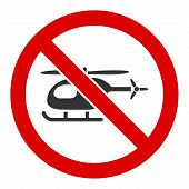 No Helicopter Vector Icon. Flat No Helicopter Pictogram Is Isolated On A White Background. poster