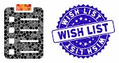 Mosaic Pad Form Icon And Rubber Stamp Watermark With Wish List Text. Mosaic Vector Is Formed From Pa poster