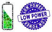 Mosaic Battery Level Icon And Rubber Stamp Watermark With Low Power Caption. Mosaic Vector Is Formed poster