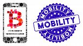 Mosaic Bitcoin Mobile Payment Icon And Distressed Stamp Seal With Mobility Phrase. Mosaic Vector Is  poster
