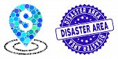 Mosaic Dollar Place Icon And Grunge Stamp Seal With Disaster Area Caption. Mosaic Vector Is Composed poster