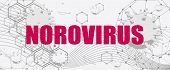 Norovirus Virus Stomach Food Problem Graphic Illustration. Abstract Virus Image On Backdrop And Noro poster