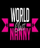 World Class Nanny Typography With Text In White And Hot Pink With Stars. Childcare Job, Occupation C poster