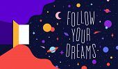 Open Door With Universe Dreams And Text Phrase Follow Your Dreams. Modern Flat Illustration. Banner  poster