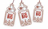 Isolated Christmas Labels With Think Big Sign