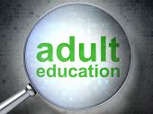 Education concept: Adult Education with optical glass