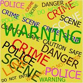 Warning, Caution, Crime, Police  Signs On Yellow Background