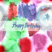 Happy Birthday Card. Abstract Watercolor Art Hand Paint Pattern