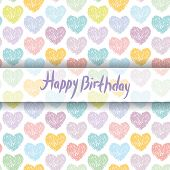 Happy Birthday Card. Pattern With Sketch Hearts On A White Background